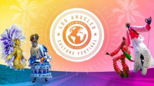 Los Angeles Culture Festival of 2018 Brings Caribbean and World Cultures to Hollywood